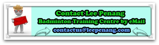 Contact Us at Lee Penang Badminton Training Centre